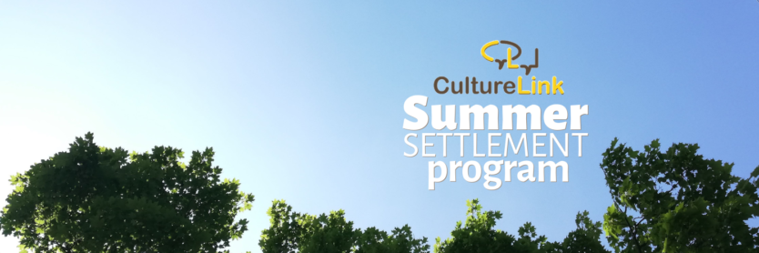 CultureLink Summer Settlement Program