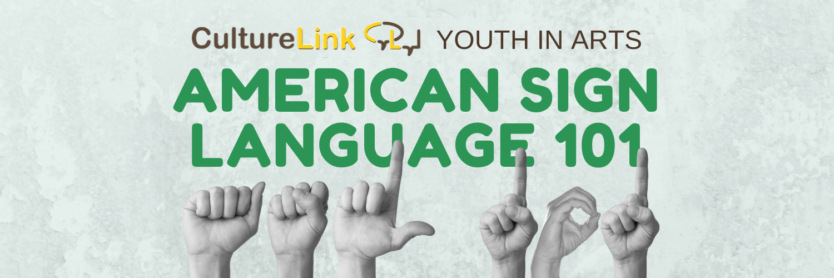 CultureLink Event Banner Youth ASL 101
